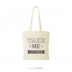Shopping bag with take me everywhere design